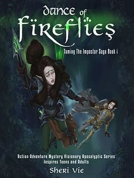 Fantasy books Dance of Fireflies- action adventure mystery apocalyptic series