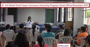Dr. Vie Super Conscious Youth Camp Westville South Africa live