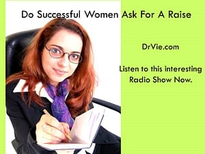 Do successful women ask for a raise?