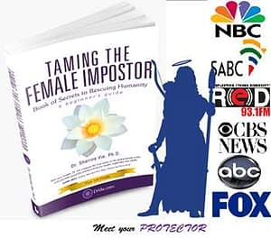 Taming The Female Impostor. Your Protector is ready to empower you.